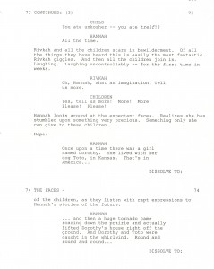 Movies are a moral landscape where stories convey powerful messages. Every movie begins with a script. Here is a sample page from Avrech's Emmy Award-winning screenplay for The Devil's Arithmetic. Photos courtesy of Robert Avrech